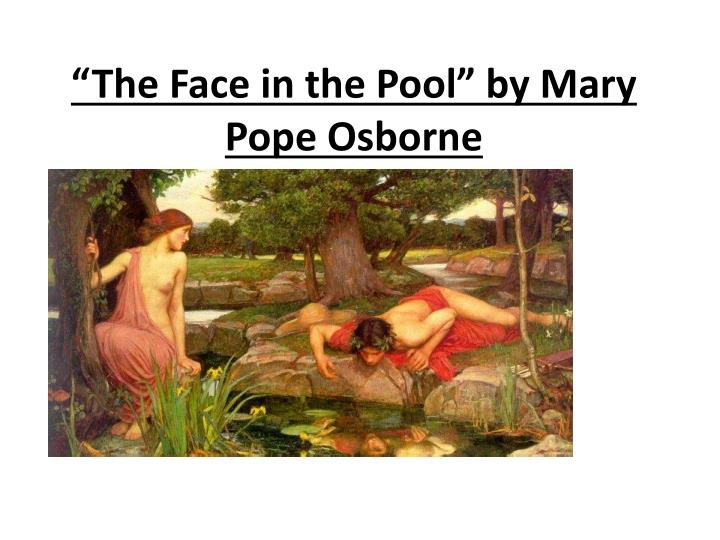 """""""The Face in the Pool"""" by Mary Pope Osborne"""