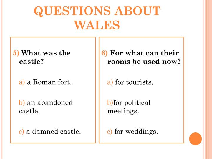 QUESTIONS ABOUT WALES