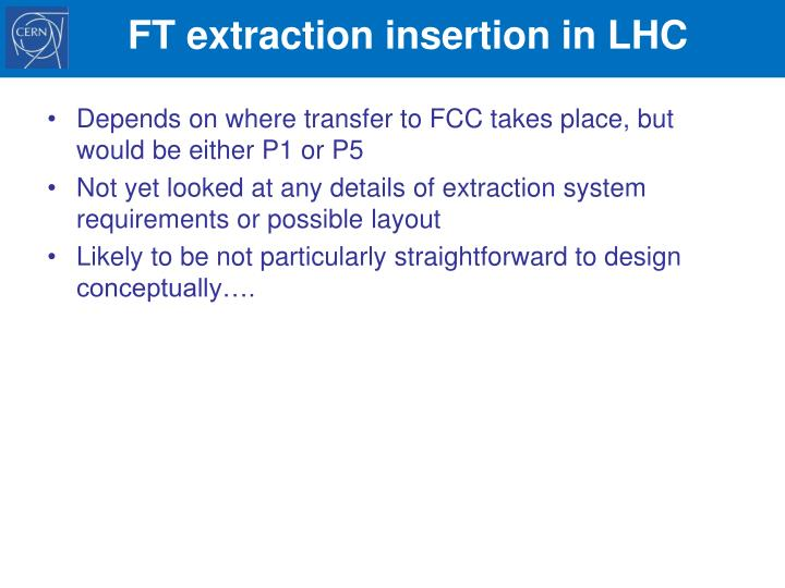FT extraction insertion in LHC