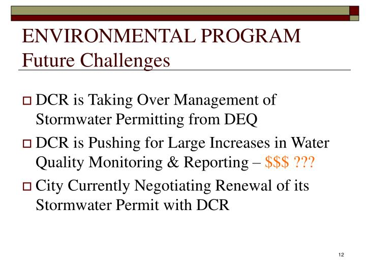 ENVIRONMENTAL PROGRAM Future Challenges
