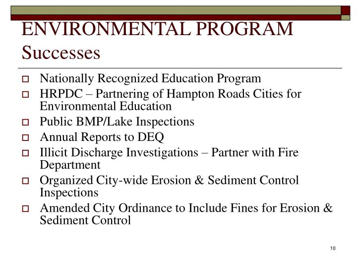 ENVIRONMENTAL PROGRAM Successes