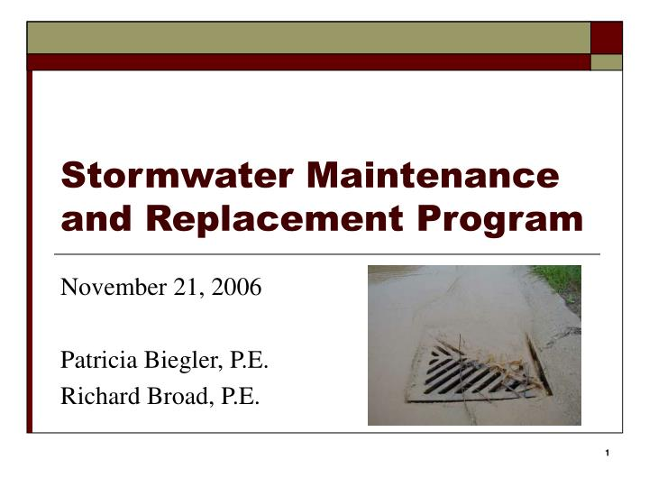 Stormwater maintenance and replacement program
