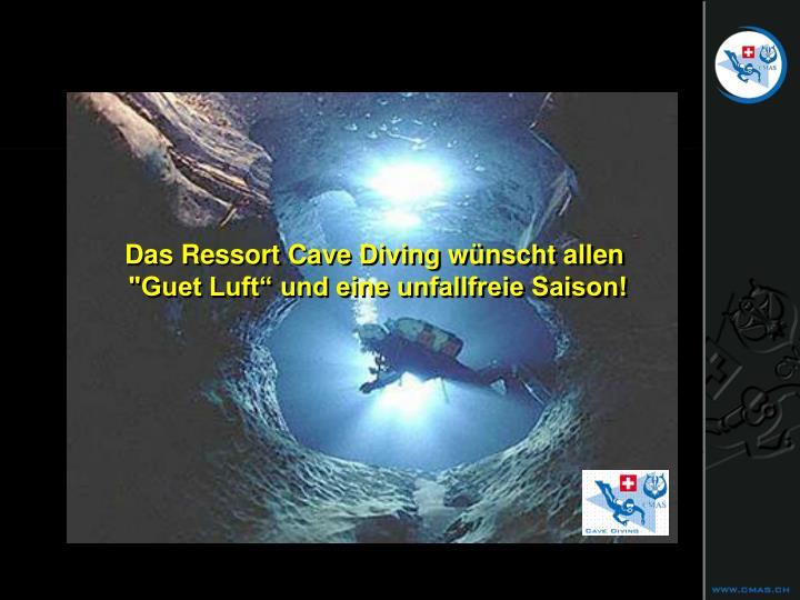 Das Ressort Cave Diving wünscht allen