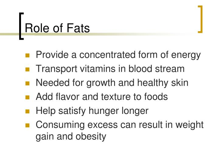 Role of Fats