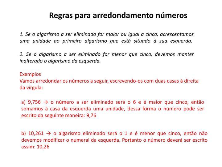 Regras para arredondamento números