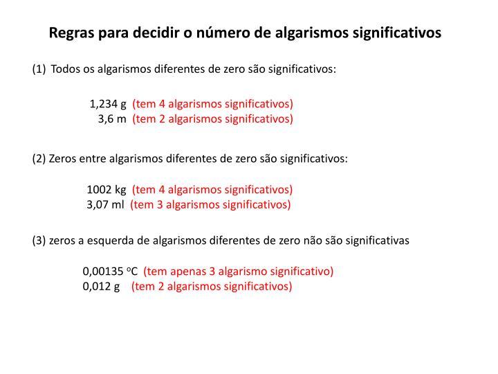 Regras para decidir o número de algarismos