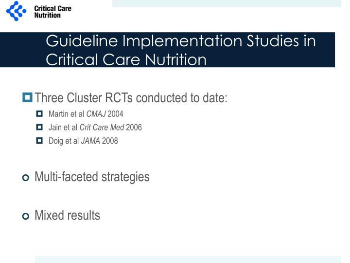 Three Cluster RCTs conducted to date: