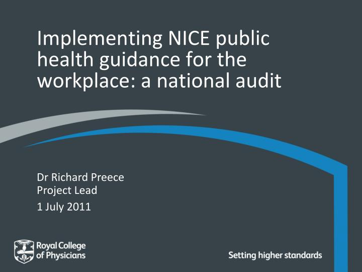 implementing nice public health guidance for the workplace a national audit