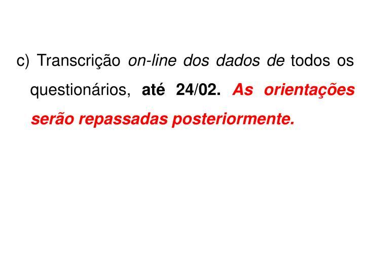 c) Transcrição