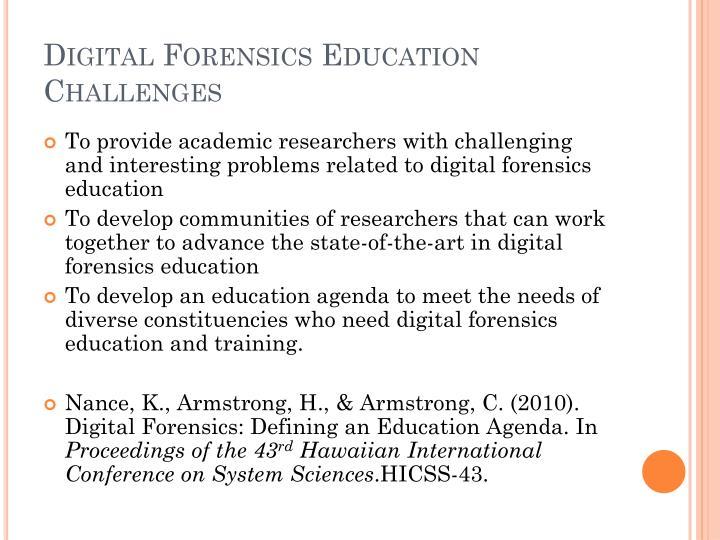 Digital Forensics Education Challenges