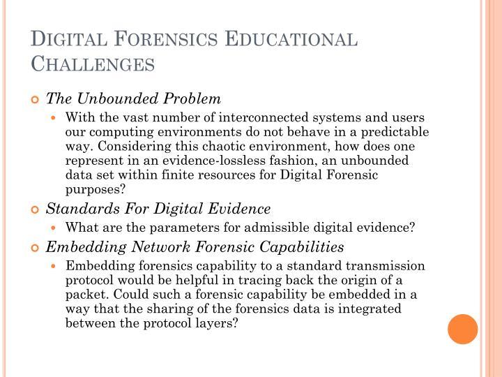 Digital Forensics Educational Challenges