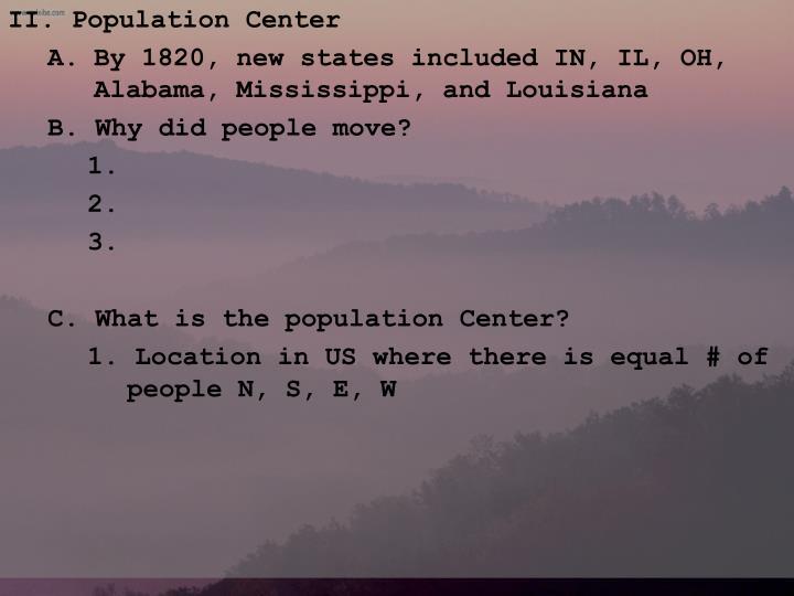 II. Population Center