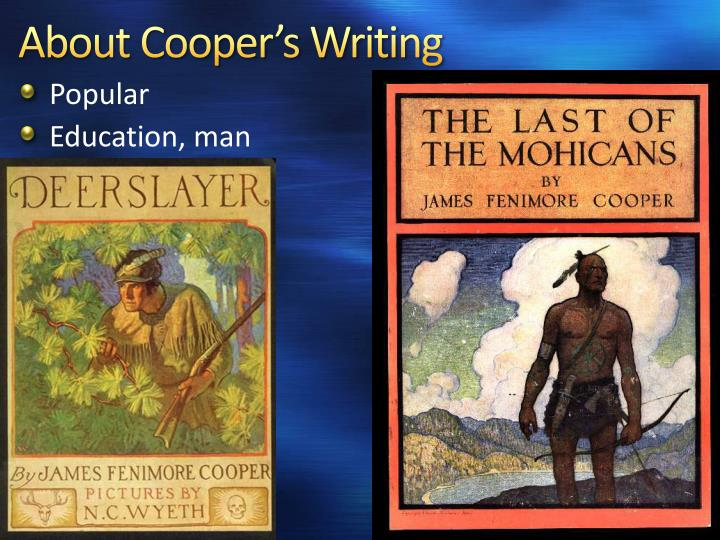 About Cooper's Writing