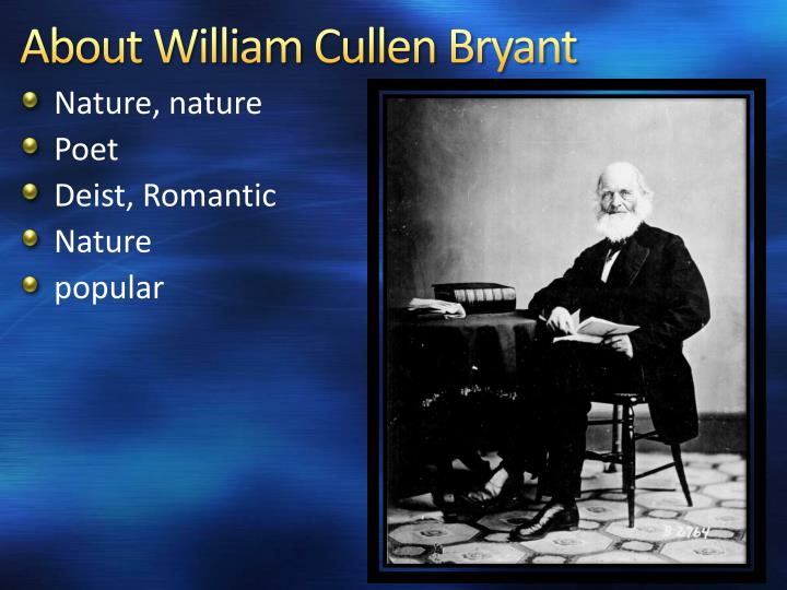 About William Cullen Bryant