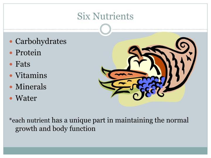 Six Nutrients