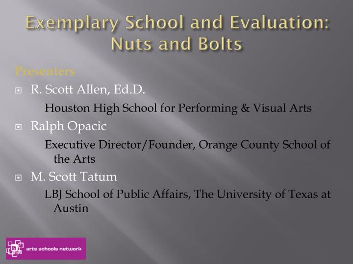 Exemplary school and evaluation nuts and bolts1