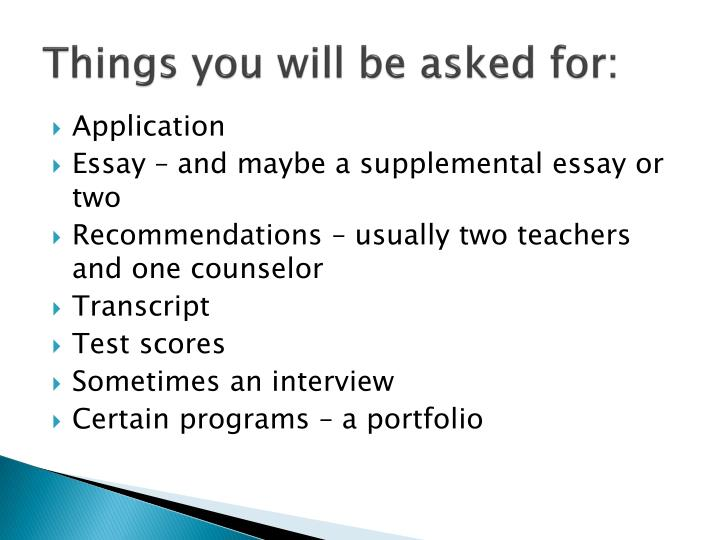 Things you will be asked for:
