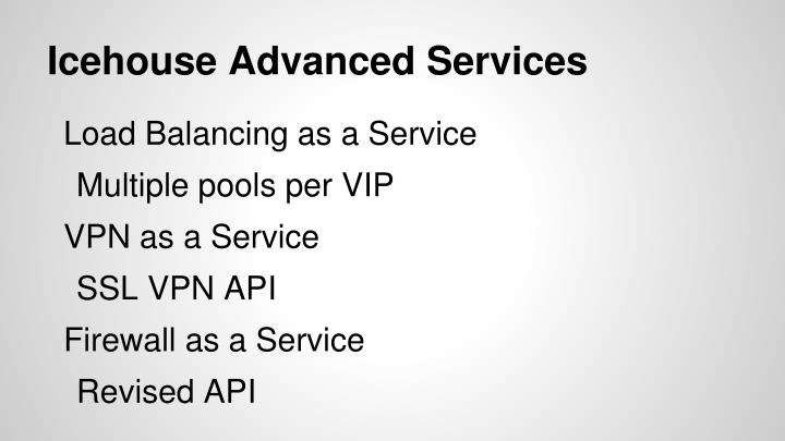 Icehouse Advanced Services
