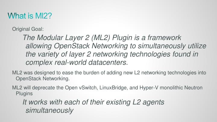 What is Ml2?