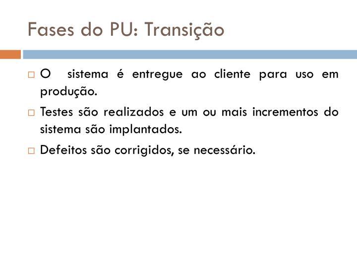 Fases do PU: Transição