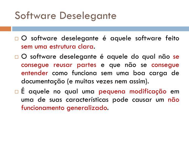Software Deselegante