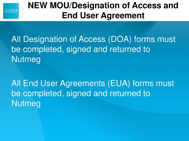 NEW MOU/Designation of Access and End User Agreement