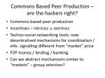 commons based peer production are the hackers right