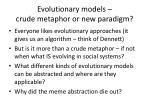 evolutionary models crude metaphor or new paradigm
