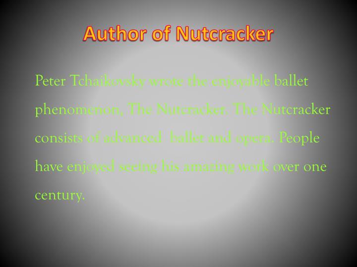 Author of Nutcracker