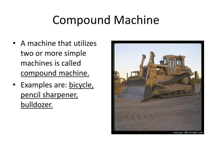 Compound Machine