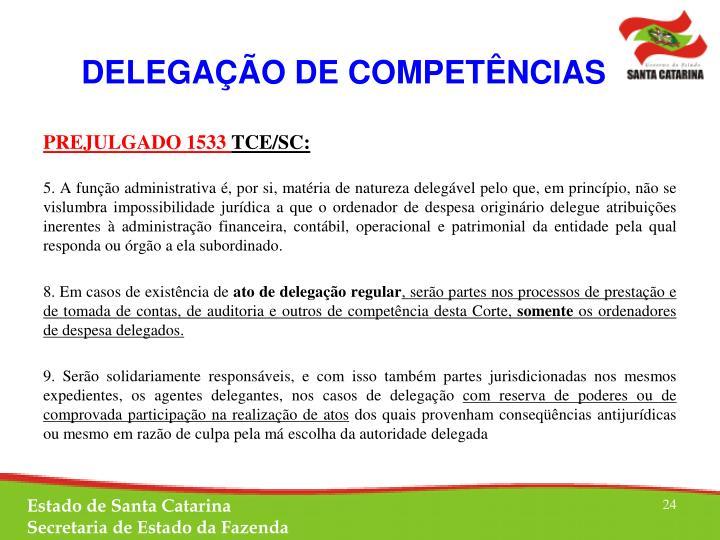 DELEGAÇÃO DE COMPETÊNCIAS