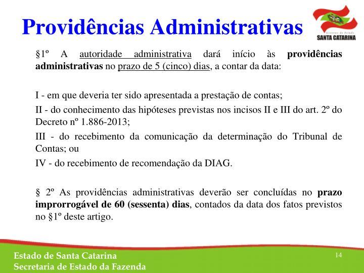 Providências Administrativas