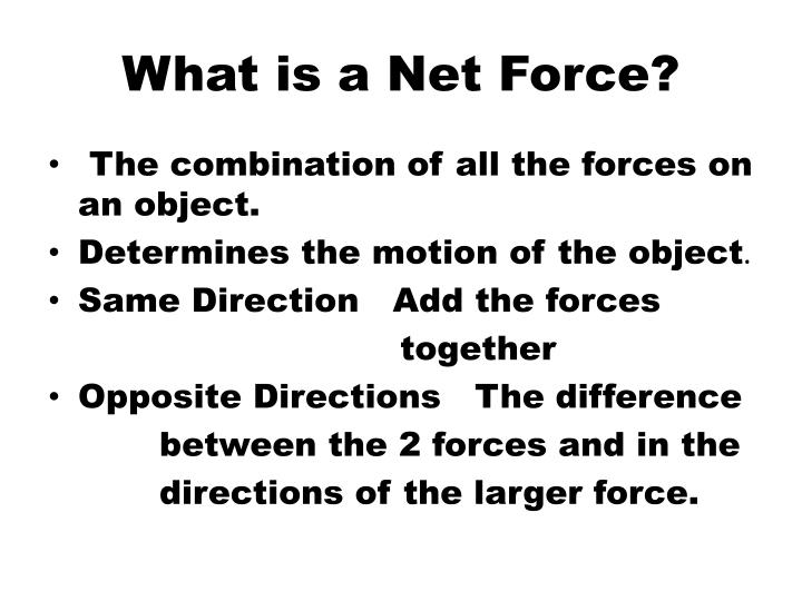 What is a Net Force?