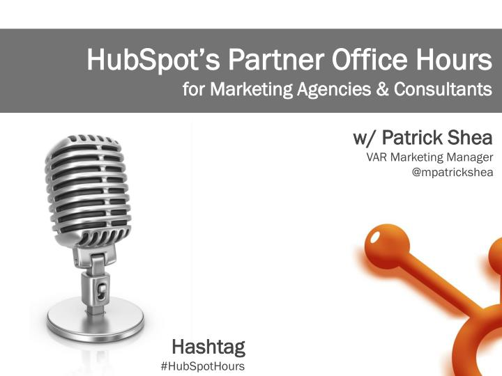 HubSpot's Partner Office Hours