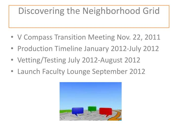 Discovering the neighborhood grid