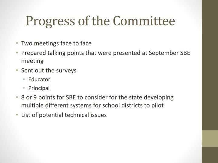 Progress of the Committee