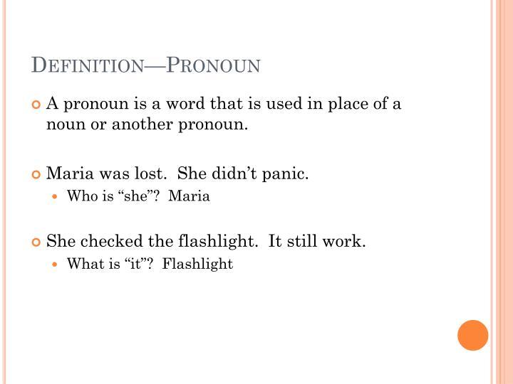Definition—Pronoun