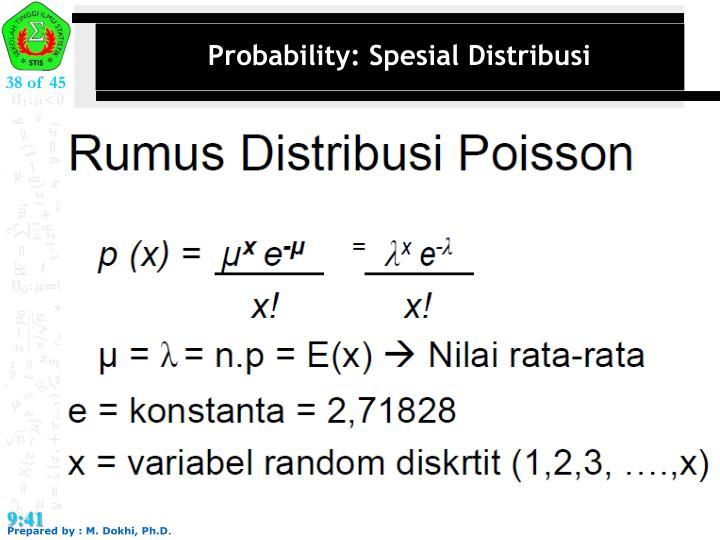 Probability: Spesial Distribusi