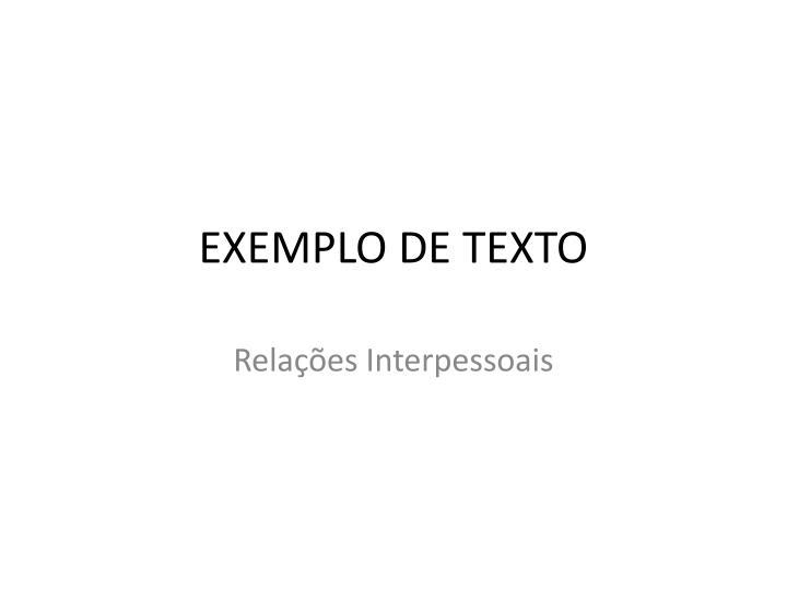 EXEMPLO DE TEXTO