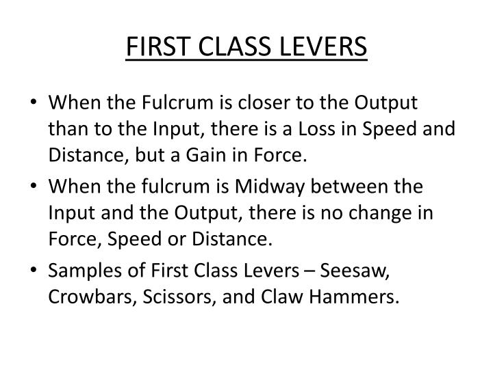 FIRST CLASS LEVERS