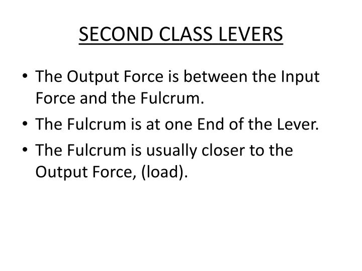SECOND CLASS LEVERS