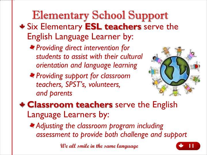 Elementary School Support