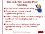 the ell with limited prior schooling
