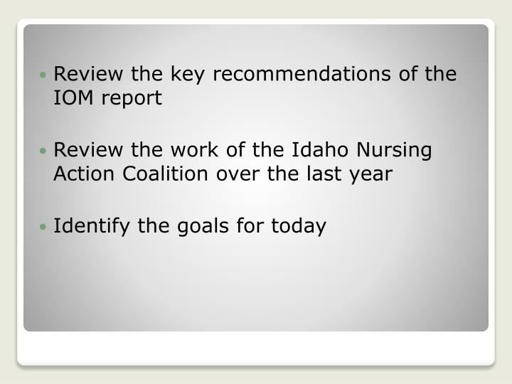 Review the key recommendations of the IOM report