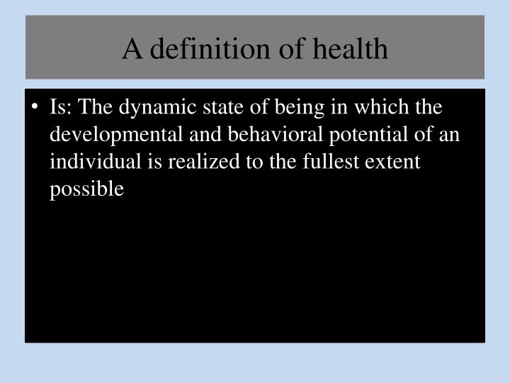 A definition of health