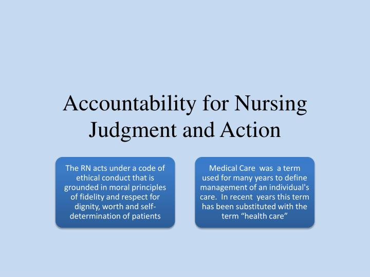 Accountability for Nursing Judgment and Action
