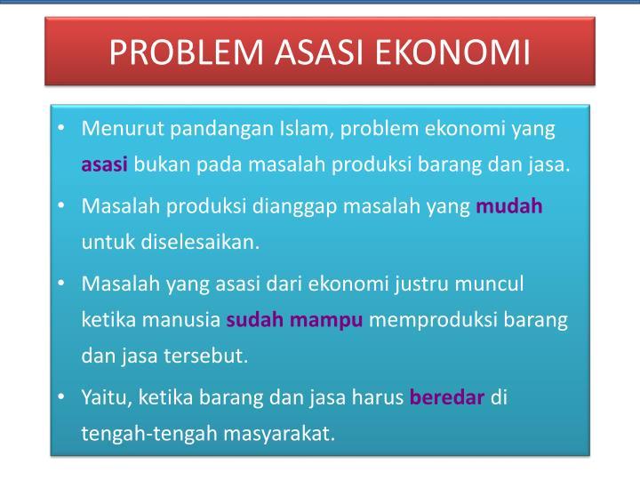PROBLEM ASASI EKONOMI