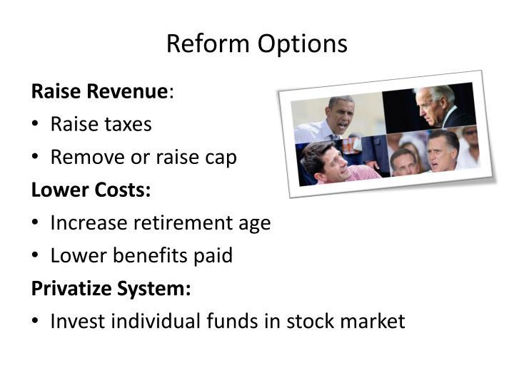 Reform Options