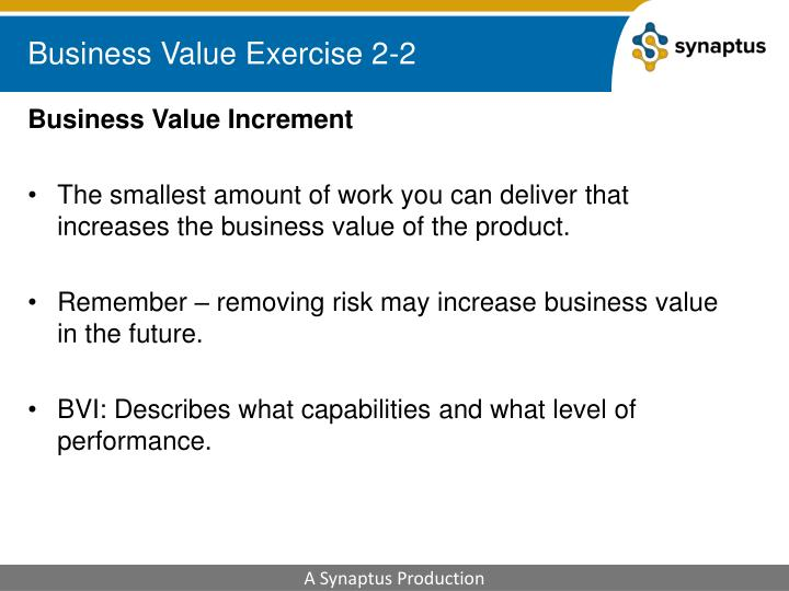 Business Value Exercise 2-2