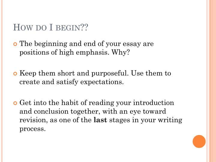 How do I begin??